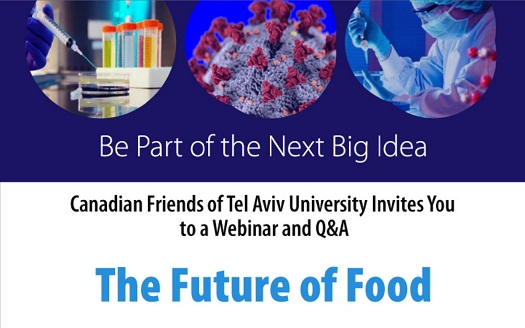 The Future of Food: Canadian Friends of Tel Aviv University Webinar and Q&A 2020